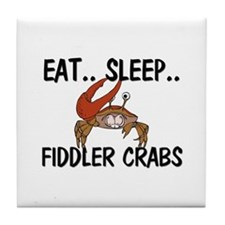 Eat ... Sleep ... FIDDLER CRABS Tile Coaster