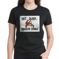 Eat ... Sleep ... FIDDLER CRABS Women's Dark T-Shi