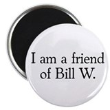"Friend of Bill W. 2.25"" Magnet (10 pack)"
