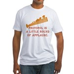 Protocol is Applause Fitted T-Shirt