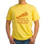 Protocol is Applause Yellow T-Shirt