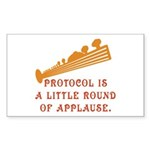Protocol is Applause Rectangle Sticker