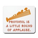 Protocol is Applause Mousepad