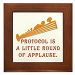 Protocol is Applause Framed Tile