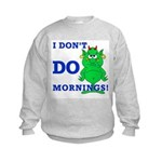 Just call me cranky  Kids Sweatshirt