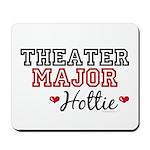 Theater Major Hottie Mousepad