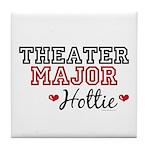Theater Major Hottie Tile Coaster