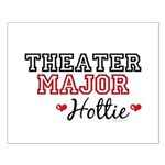 Theater Major Hottie Small Poster