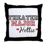 Theater Major Hottie Throw Pillow