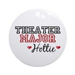 Theater Major Hottie Ornament (Round)