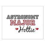Astronomy Major Hottie Small Poster