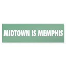 Midtown is Memphis Bumper Bumper Sticker