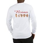 Brian (Back) Long Sleeve T-Shirt