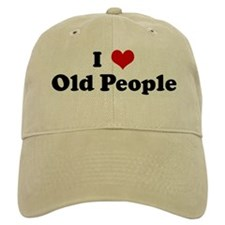 I Love Old People Baseball Cap