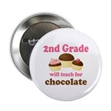 Funny 2nd Grade 2.25&quot; Button