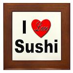 I Love Sushi Framed Tile