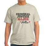 Criminal Justice Major Hottie Light T-Shirt