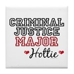 Criminal Justice Major Hottie Tile Coaster