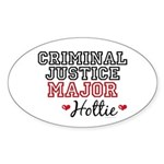 Criminal Justice Major Hottie Oval Sticker (10 pk)