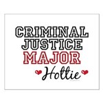 Criminal Justice Major Hottie Small Poster