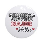 Criminal Justice Major Hottie Ornament (Round)