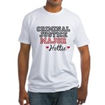 Criminal Justice Major Hottie Fitted T-Shirt