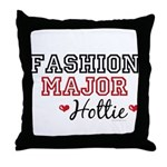 Fashion Major Hottie Throw Pillow