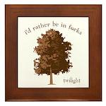 Twilight I'd Rather Be in Forks Framed Tile