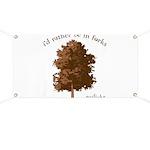Twilight I'd Rather Be in Forks Banner