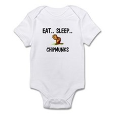 Eat ... Sleep ... CHIPMUNKS Infant Bodysuit