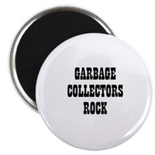GARBAGE COLLECTORS ROCK Magnet