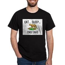 Eat ... Sleep ... CHEETAHS T-Shirt