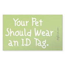 Your Pet Should Rectangle Decal