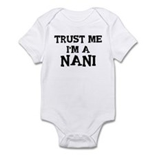 Trust Me: Nani Infant Bodysuit