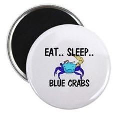 "Eat ... Sleep ... BLUE CRABS 2.25"" Magnet (10 pack"
