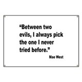 Mae West Two Evils Quote Banner