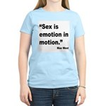 Mae West Emotion Quote Women's Light T-Shirt