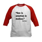 Mae West Emotion Quote (Front) Kids Baseball Jerse