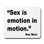 Mae West Emotion Quote Mousepad