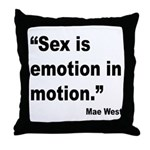 Mae West Emotion Quote Throw Pillow