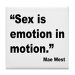 Mae West Emotion Quote Tile Coaster
