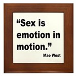 Mae West Emotion Quote Framed Tile