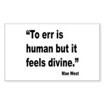 Mae West To Err Divine Quote Rectangle Sticker 10