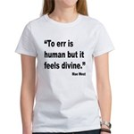 Mae West To Err Divine Quote Women's T-Shirt