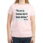 Mae West To Err Divine Quote (Front) Women's Light