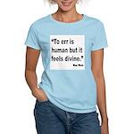 Mae West To Err Divine Quote Women's Light T-Shirt