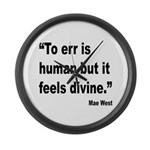 Mae West To Err Divine Quote Large Wall Clock