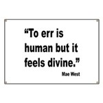 Mae West To Err Divine Quote Banner