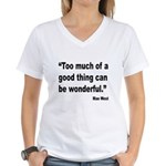 Mae West Good Thing Quote Women's V-Neck T-Shirt