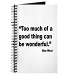 Mae West Good Thing Quote Journal